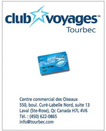 Voyage laval club voyages tourbec for Club piscine laval cure labelle
